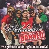 Wedding Banned Band